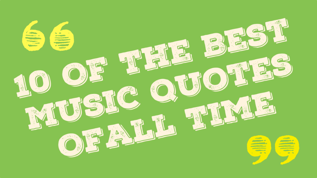 Top Music Quotes