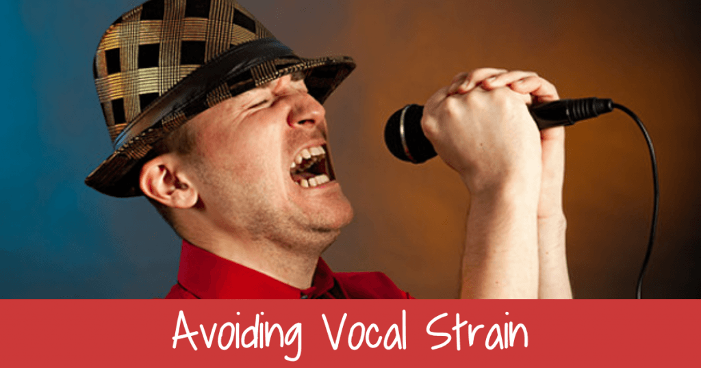 Avoiding Vocal Strain
