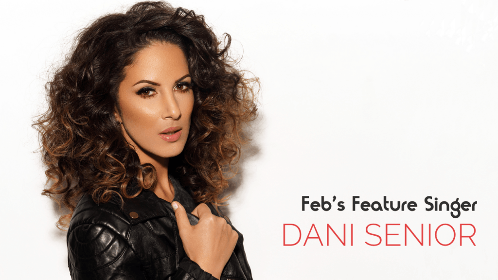 Singer, songwriter and DJ, Dani Senior