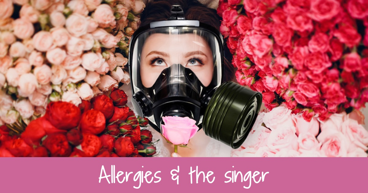 Allergies and the singer